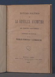 LOPEZ, ESTUDIO POLITICO DE LA REP. ARG....Bs.As. 1873