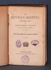 NAPP, Ricardo. LA REPUBLICA ARGENTINA. Bs. As. 1876